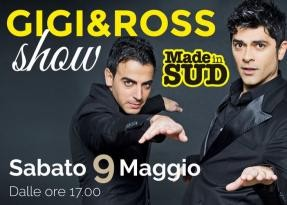 """Made in Sud"" sbarca al Quasar con Gigi&Ross"