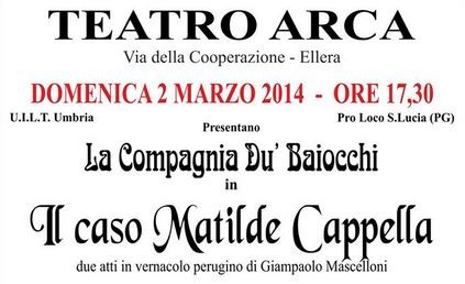 """Domani al teatro Arca """"Il caso Matilde Cappella"""""""