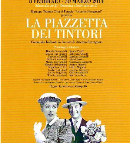 """Ultima settimana per ridere a teatro con """"La Piazzetta dei Tintori"""" di Artemio Giovagnoni"""