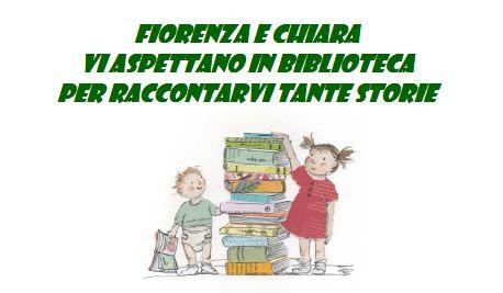 Tornano le favole di Fiorenza e Chiara, sabato mattina alla biblioteca Rodari