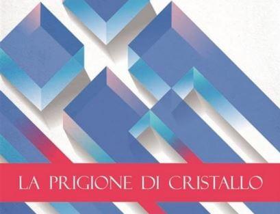 """""""La prigione di cristallo"""", a Corciano la presentazione del libro di Nicola Mariuccini"""