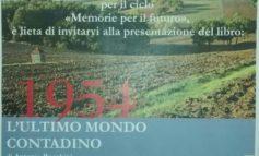 """Presentazione del libro """"1954. L'ultimo mondo contadino"""" al Centro culturale """"La Commenda"""" di San Mariano"""