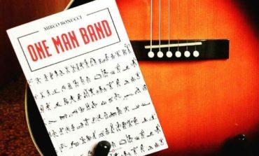 """Tutto il mondo di Mirco Bonucci: al Corciano Festival la presentazione del libro """"One Man Band"""""""