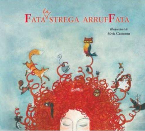 """Presentazione del libro """"Fata la strega arruFfata"""" alla biblioteca Rodari"""