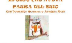 """""""Il gufo che aveva paura del buio"""" lettura per bambini alla Biblioteca Rodari"""