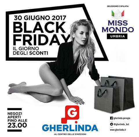 Torna il Black Friday al Gherlinda e la selezione di Miss Mondo Umbria