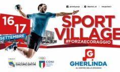 Sport Village #Forzaecoraggio al centro commerciale Gherlinda