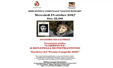 """Il libro vincitore del Premio Campiello 2017 alla Biblioteca Gianni Rodari: Donatella Di Pietrantonio presenta """"L'Arminuta"""""""