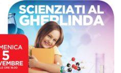 """La scienza diventa un gioco da ragazzi con """"Scienziati al Gherlinda"""""""