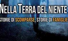 """Persone scomparse: presentato il libro dell'avvocato Nicodemo Gentile """"Nella terra del niente"""""""