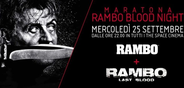 rambo rambo blood night Sylvester Stallone the space cinema eventiecultura